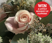 Win a Lovely Bouquet of Flowers!